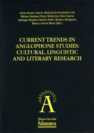 Cubierta para Current Trends in Anglophone Studies: Cultural, Linguistic and Literary Research