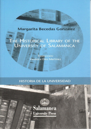 Cubierta para The Historical Library of the University of Salamanca