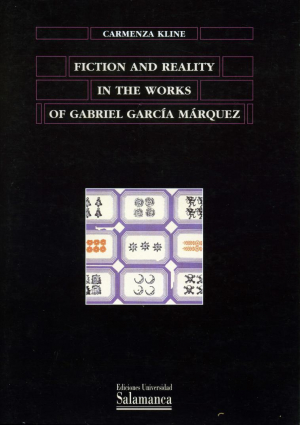 Cubierta para Fiction and reality in the works of Gabriel García Márquez