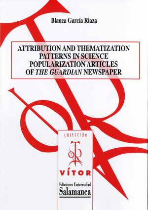 Cubierta para Attribution and Thematization Patterns in Science Popularization Articles of «The Guardian» Newspaper