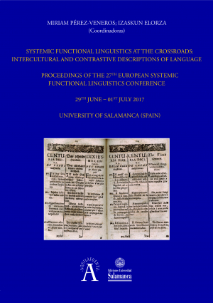 Cubierta para Systemic Functional Linguistics at the Crossroads: Intercultural and Contrastive Descriptions of Language: Proceedings of the 27th European Systemic Functional Linguistics Conference 29th june – 01st july 2017
