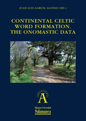 Cubierta para Continental Celtic Word Formation. The Onomastic Data