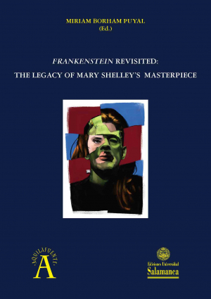 Cubierta para Frankestein revisited: the legacy of Mary Shelley's masterpiece
